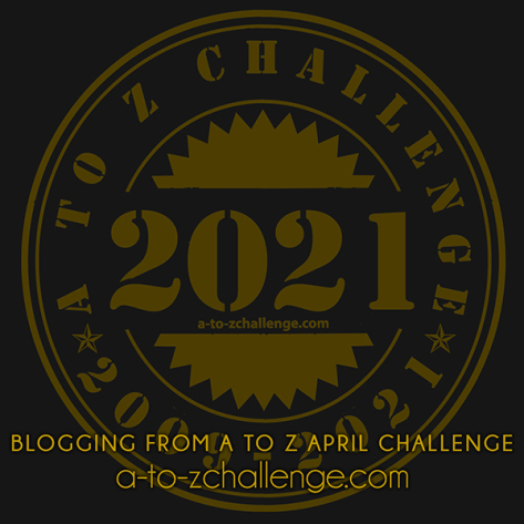 A to  Z blog challenge every April